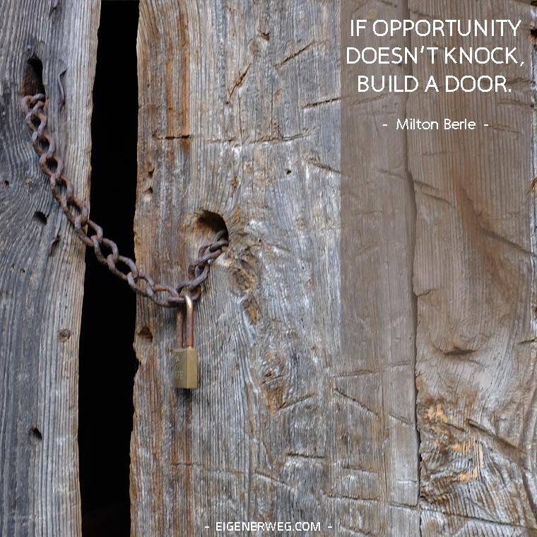 Motivation: Du musst die Tür öffnen
