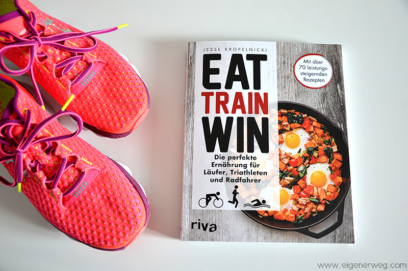 Buchbesprechung: Eat Train Win