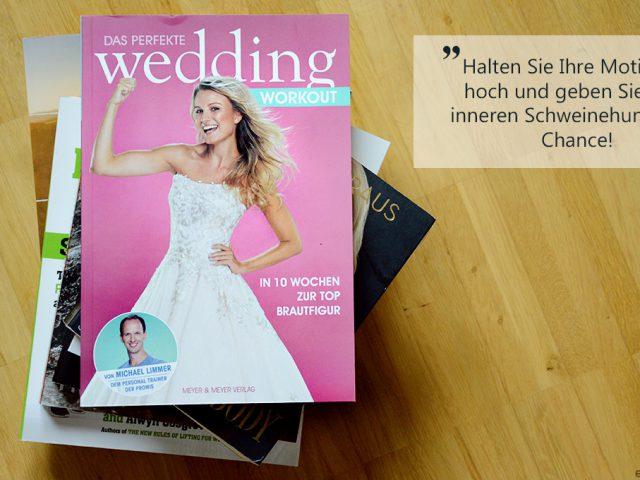 Buchbesprechung: Das perfekte Wedding Workout (Gewinnspiel)