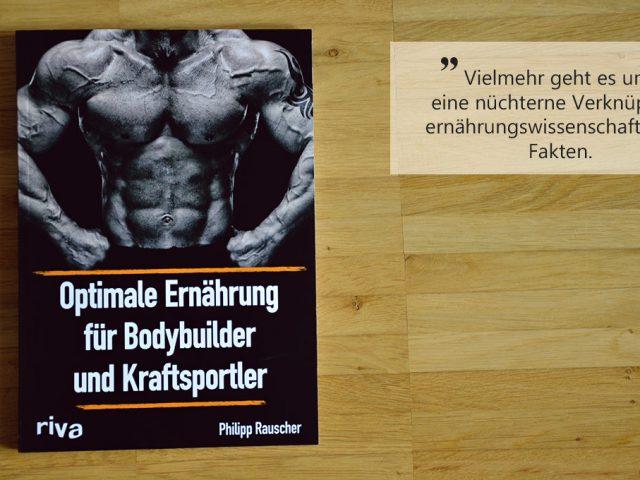 Buchbesprechung: Optimale Ernährung für Bodybuilder und Kraftsportler
