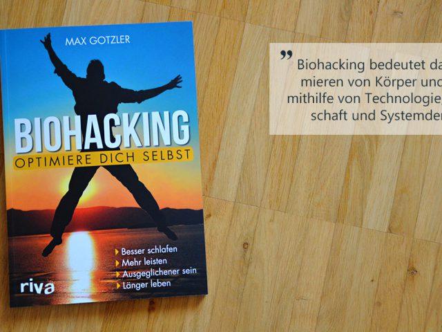 Die Buchwoche: Biohacking – optimiere Dich selbst