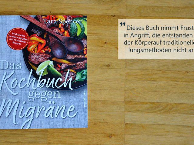 Buchbesprechung: das Kochbuch gegen Migräne