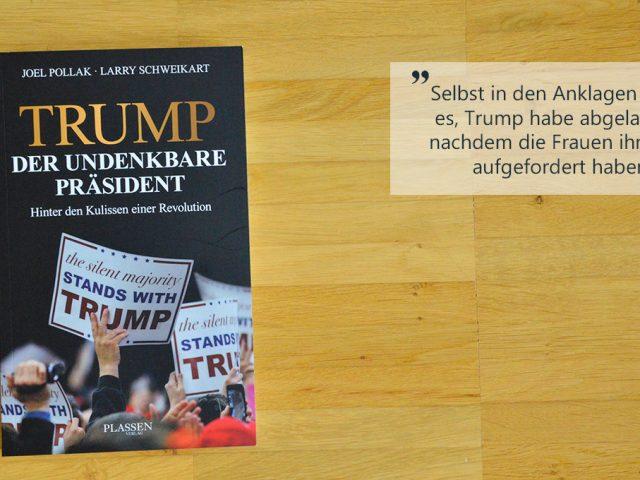 Die Buchwoche: Trump – der undenkbare Präsident