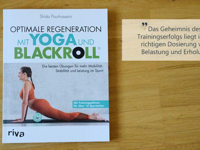 Die Buchwoche: Optimale Regeneration mit Yoga und Blackroll