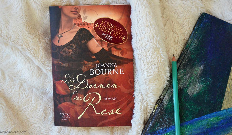 Die Dornen der Rose von Joanna Bourne