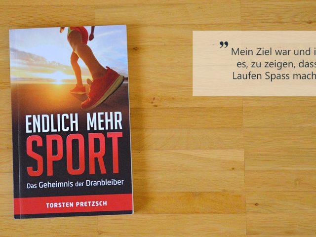 Endlich mehr Sport von Torsten Pretzsch