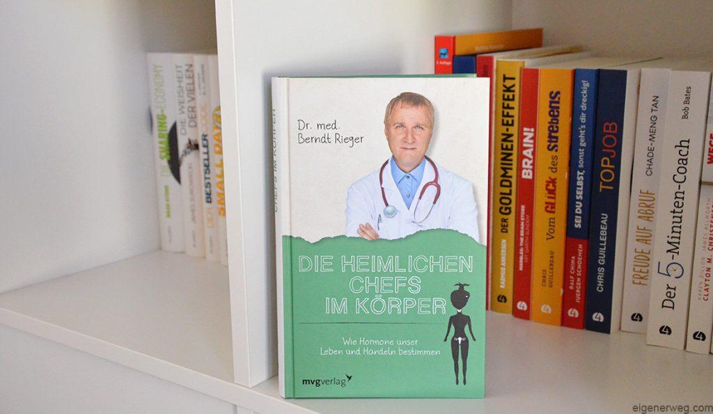 Die heimlichen Chefs im Körper von Dr. med. Berndt Rieger