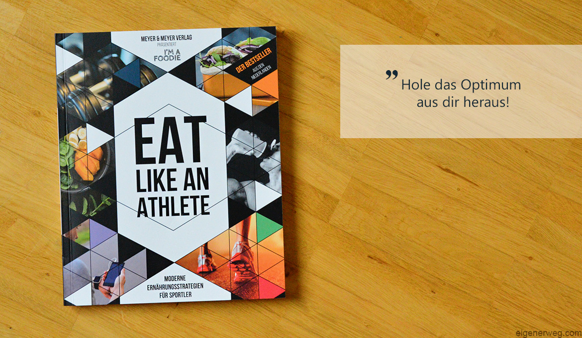 Buchbesprechung: Eat like an Athlete