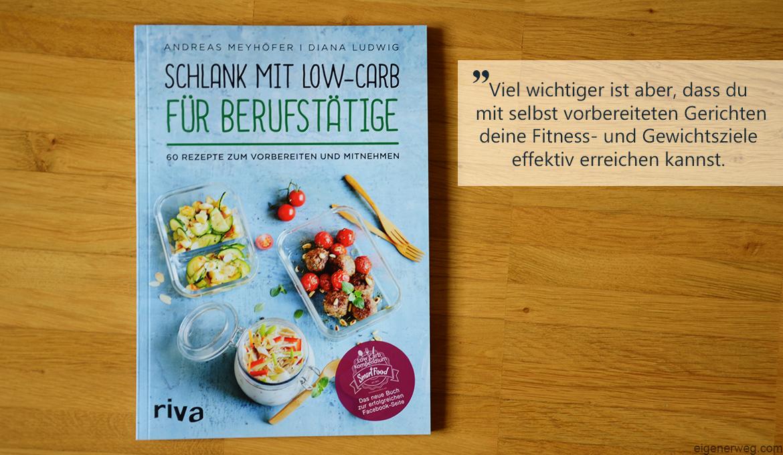 Kochbuch: Schlank mit Low-Carb für Berufstätige