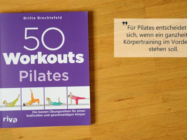 Buchbesprechung: 50 Workouts Pilates
