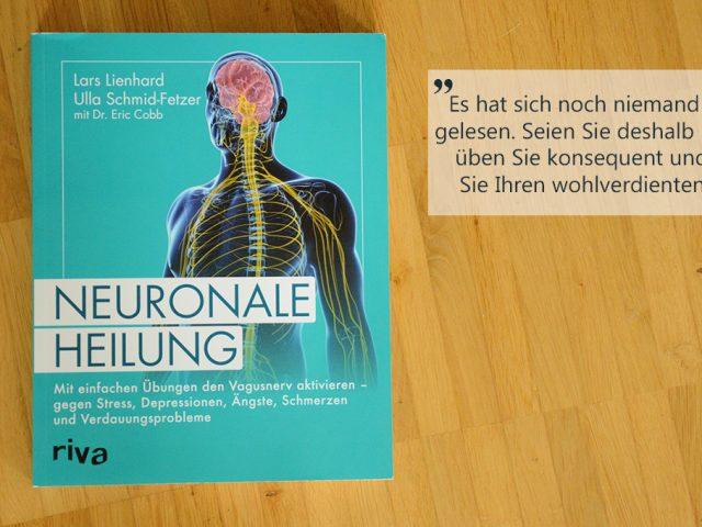 Buchbesprechung: Neuronale Heilung