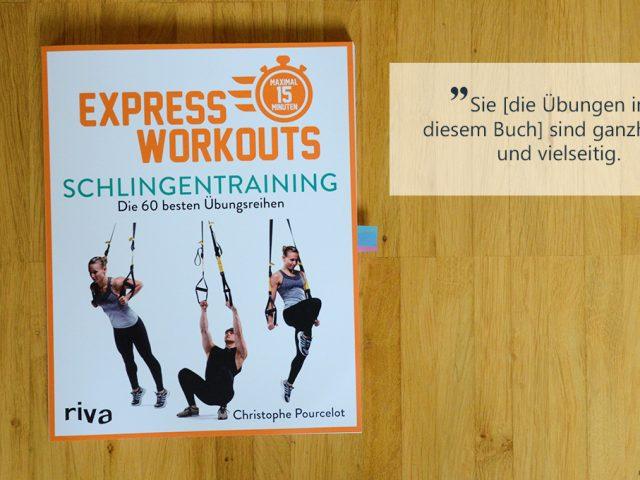 Buchbesprechung: Express Workouts – Schlingentraining