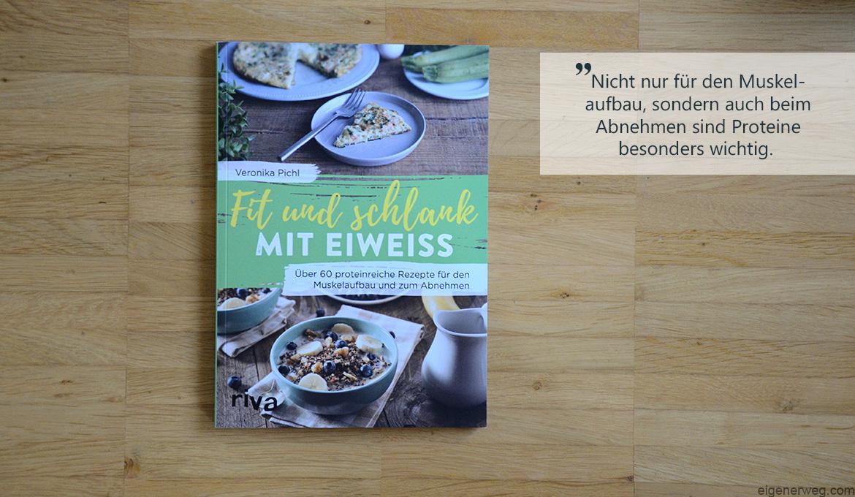 Buchbesprechung: Fit und schlank mit Eiweiss