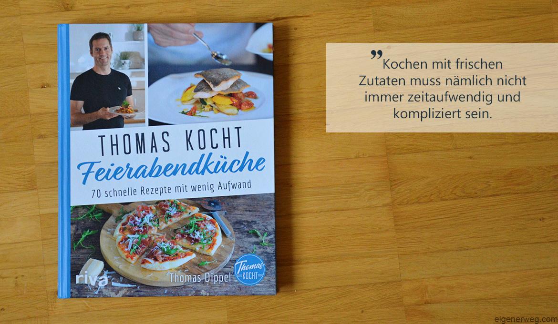 Buchbesprechung: Thomas kocht: Feierabendküche
